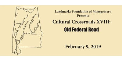 Cultural Crossroads XIII: Old Federal Road