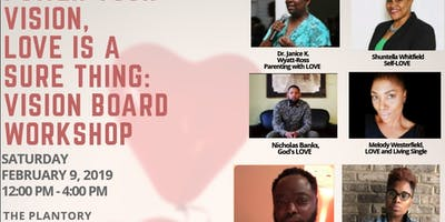 Power Your Vision, Love Is A Sure Thing: Vision Board Workshop