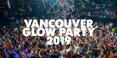VANCOUVER GLOW PARTY 2019 | FRIDAY FEB 22