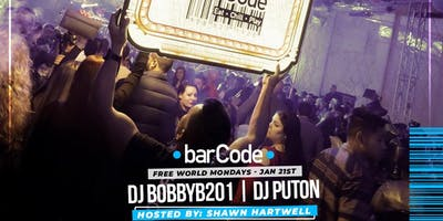 FREE WORLD MONDAYS @BarCode *This Is Not A Ticket* Promo ONLY
