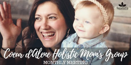 Coeur d'Alene Holistic Mom's Group tickets