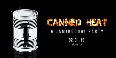 Canned Heat: A Jamiroquai Party