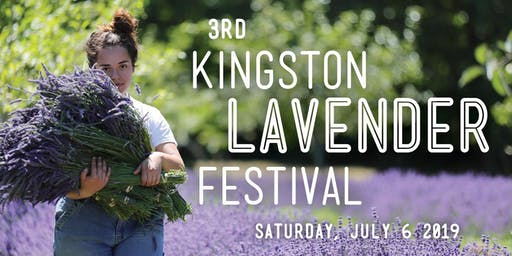 3rd Kingston Lavender Festival + Farm-to-Table Feast!