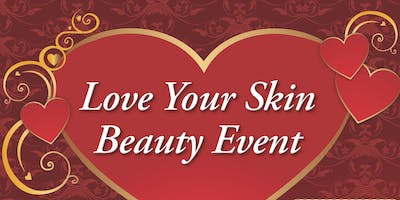 Love Your Skin Beauty Event