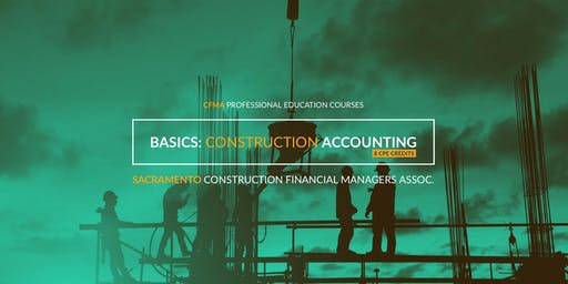 CFMA Education - The Basics of Construction Accounting Class