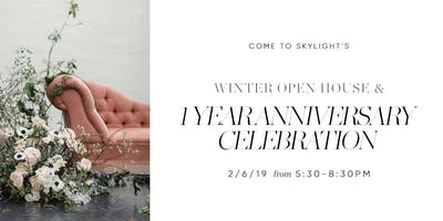 SKYLIGHT | Winter Open House + Anniversary Party
