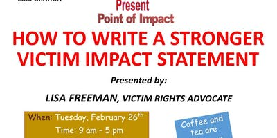 Point of Impact:  HOW TO WRITE A STRONGER VICTIM IMPACT STATEMENT