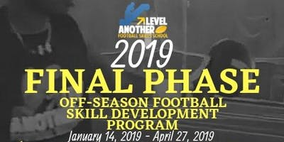 "Another Level FSS 2019 ""FINAL PHASE\"" - Off-Season Training Program"