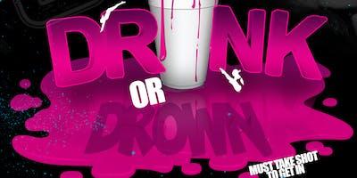 DRINK or DROWN