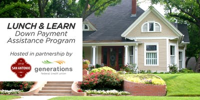 Lunch & Learn: Down Payment Assistance Program