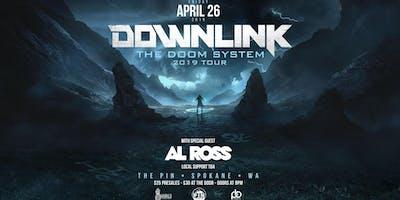 Downlink - The Doom System Tour ft Al Ross