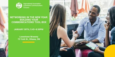 Networking in the New Year: Building Your Communications Tool Box