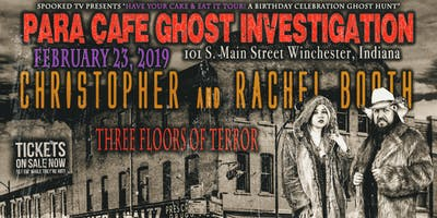 Ghost Hunt-Birthday Bash, ParaCafe, Winchester, Indiana