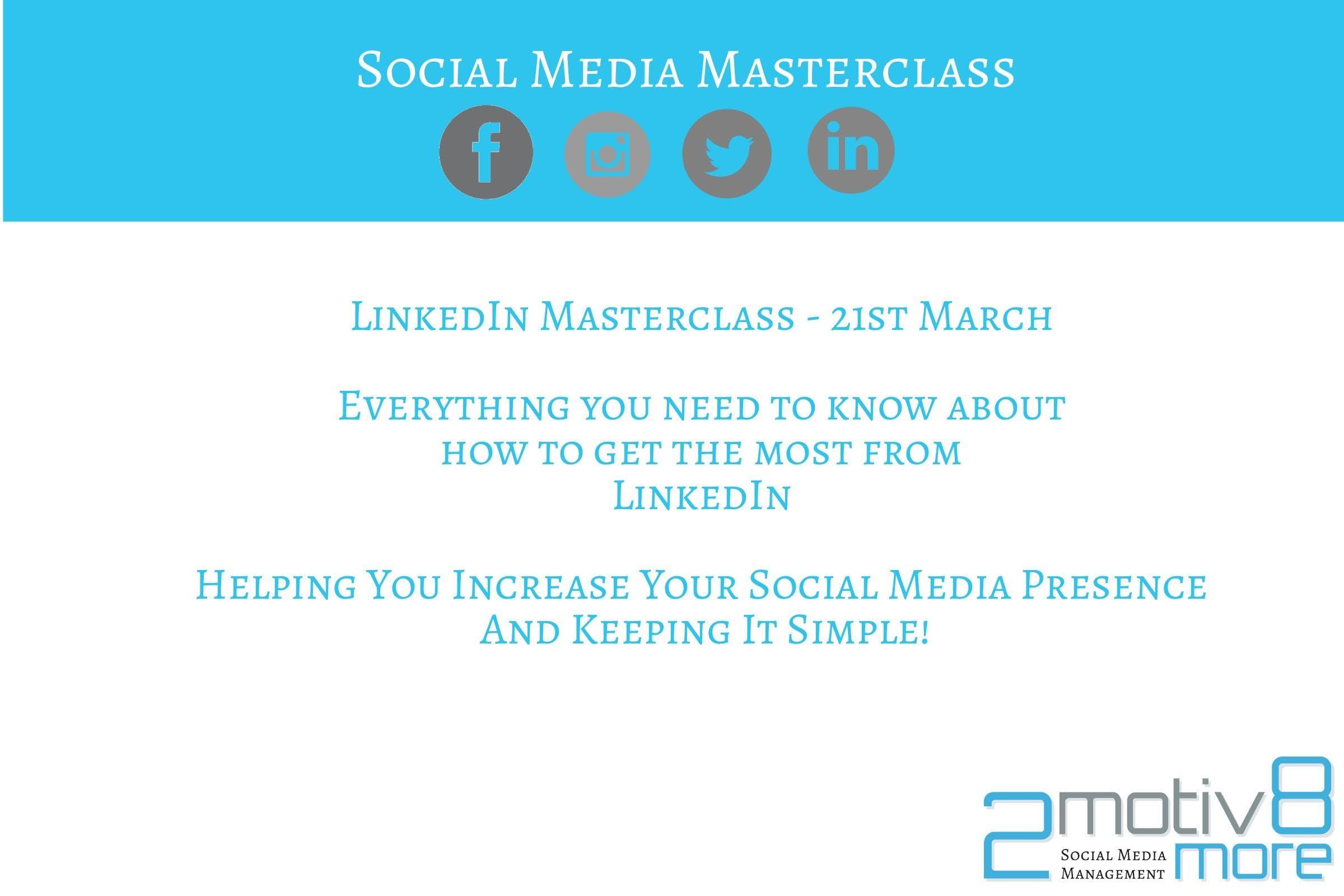 2Motiv8 More Social Media Linkedin Masterclas