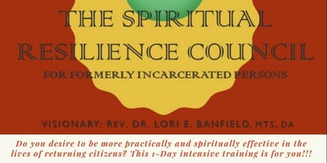 Spiritual Resilience Council Reentry Advocacy Training tickets