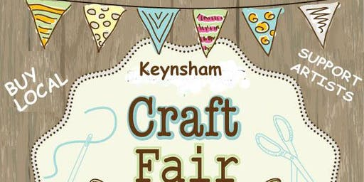 KEYNSHAM CRAFT FAIRS 2019
