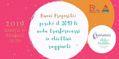 Buoni Propositi: perché il 2019 li veda trasformarsi in obiettivi raggiunti
