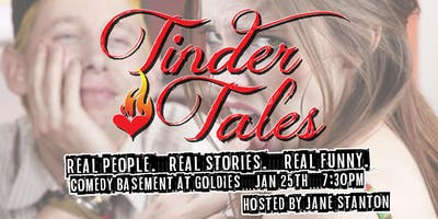 Tinder Tales Live in the Comedy Basement at Goldies (Jan 25)