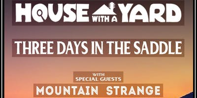 House With A Yard w/ Special Guests