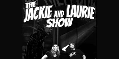 The Jackie & Laurie Show (Live Taping)