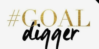 Goal Diggers Club: 2019 Vision Board Party!