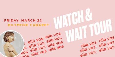 Ella Vos - Watch & Wait Tour