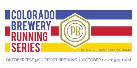 Oktoberfest 5k - Prost Brewing - Colorado Brewery Running Series tickets