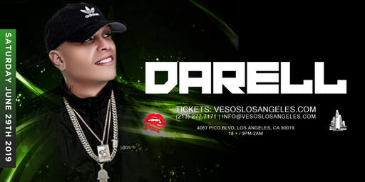 Vesos LA Presents: Darell Saturday Concert Age 18+