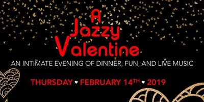 A Jazzy Valentine: An Evening of Dinner, Fun, & Live Music
