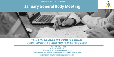 January 2019 NSBE Houston Professionals General Body Meeting