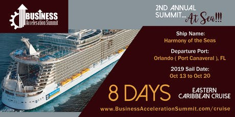 2nd annual Business Acceleration Summit at Sea! tickets