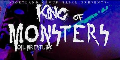 King Of Monsters Oil Wrestling