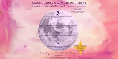 MANIFESTING THROUGH INTENTION a guided spiritual intention board + wellness workshop