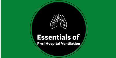 Essentials of Pre-Hospital Ventilation - Tamworth West Midlands UK