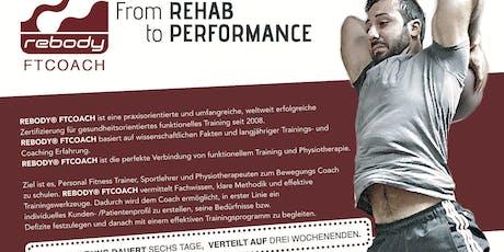 Rebody FTCOACH - Aus- /Fortbildung für Trainer, Physiotherapeuten & Sport Coaches Tickets
