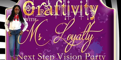 Craftivity with Ms. Loyalty- Next Step Vision Party 2019
