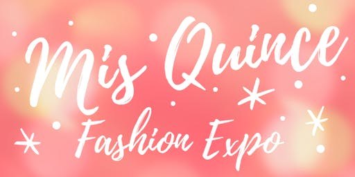 Mis Quince Fashion Expo