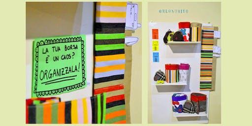 Workshop: La tua borsa è un caos? Organizzala!