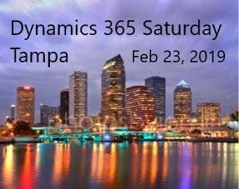 Dynamics 365 Saturday - TAMPA  and / or  D365