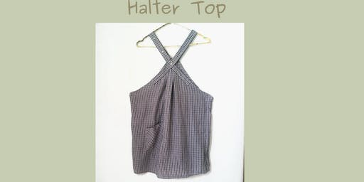 Workshop: Camicia rinnova, Halter top
