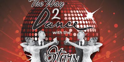 The Way 2 Dance with The Stars Showcase Extravaganza