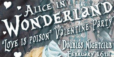 """Alice in Wonderland """"Love is Poison"""" Valentine Party"""