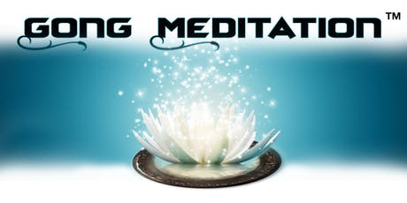 Gong Meditation - Meditazione Guidata con accompagnamento di Gong biglietti