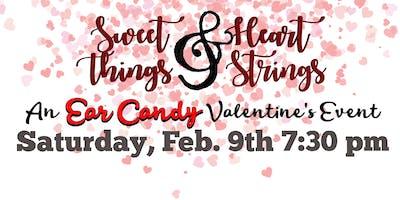 Sweet Things and Heart Strings