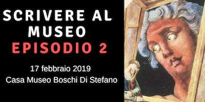 Workshop di scrittura creativa alla Casa Museo Boschi-Di Stefano di Milano