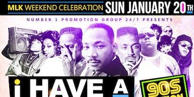 """""""I Have A Dream"""" MLK CELEBRATION SUNDAY 90s EDITION"""