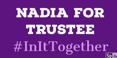 Nadia For Trustee Campaign Kickoff Fundraiser