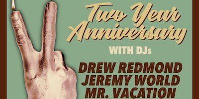 Pinball Rock Anniversary w/ DJs Drew Redmond, Mr. Vacation, & Jeremy World