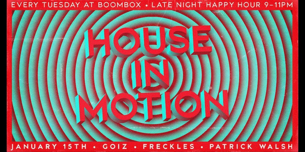 House In Motion feat. Goiz & Freckles
