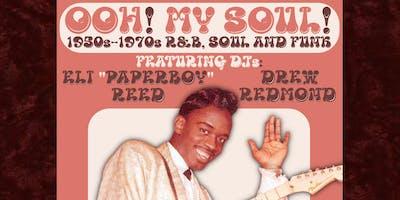 Ooh! My Soul! with DJs Drew Redmond & Eli Paperboy Reed